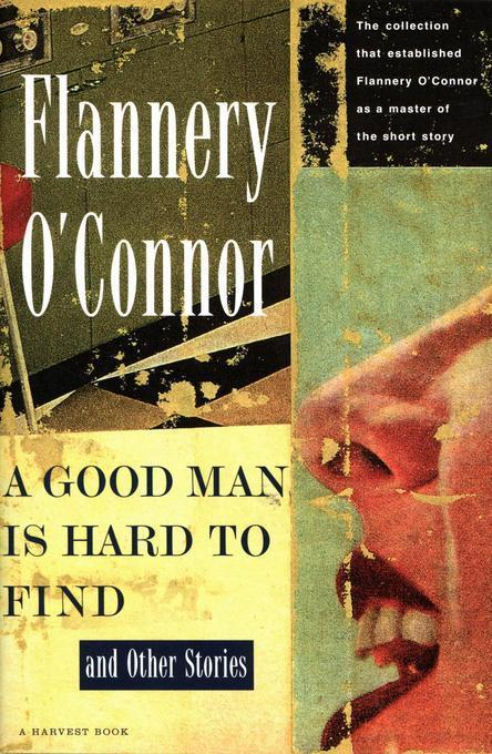 Grace Versus the Glamour of Evil in A Good Man Is Hard To Find